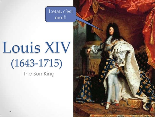 Louis XIV quintessential absolute monarch - absolutism