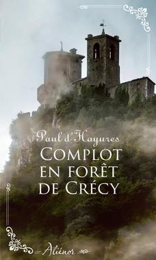 Complot en forêt de Crécy - Harlequin