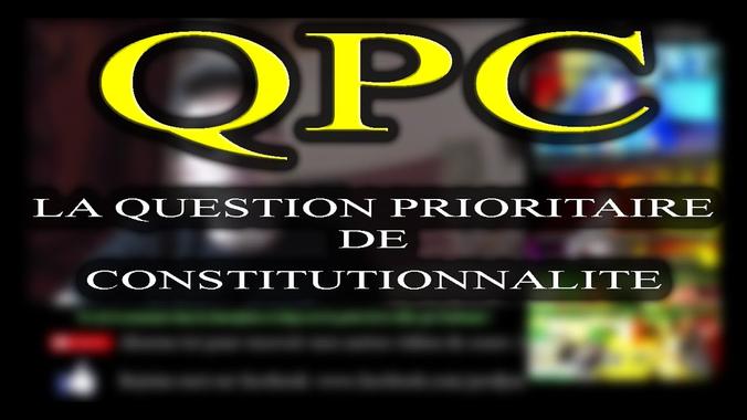 COMPRENDRE LA QUESTION PRIORITAIRE DE CONSTITUTIONNALITE ...