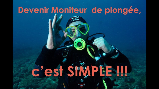 Devenir moniteur de plongée c'est simple ! - YouTube