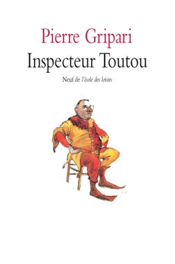 Inspecteur Toutou | l'école des loisirs
