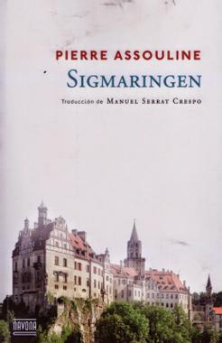 Un libro al día: Pierre Assouline: Sigmaringen