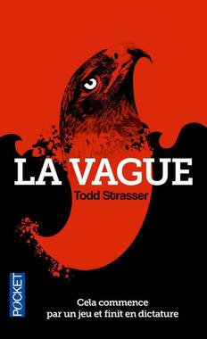 « La vague de Todd Strasser | «Un bon livre à lire