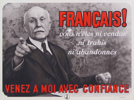« Français ! Vous n'êtes ni vendus ni trahis ni abandonnés ...