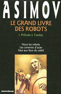 [Cycle] Les Robots / Isaac Asimov - Les chemins de Khatovar