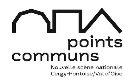 Points communs, Nouvelle scène nationale de Cergy-Pontoise ...