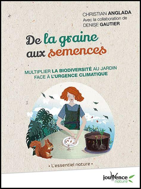 Ebook: De la graine aux semences, Christian Anglada ...