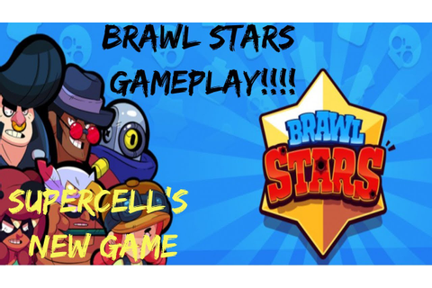 BRAWL STARS GAMEPLAY!!!! SUPERCELLS NEW GAME!! - YouTube