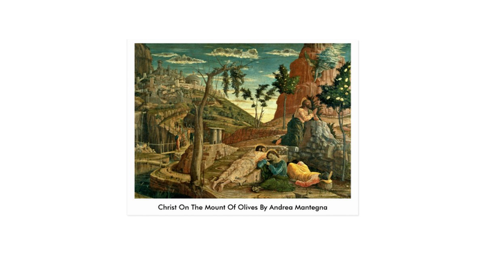 Christ On The Mount Of Olives By Andrea Mantegna Postcard ...